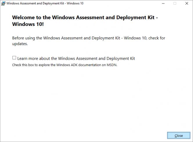 Fikira - Install Windows Assessment and Deployment Kit - Windows 10 - Close